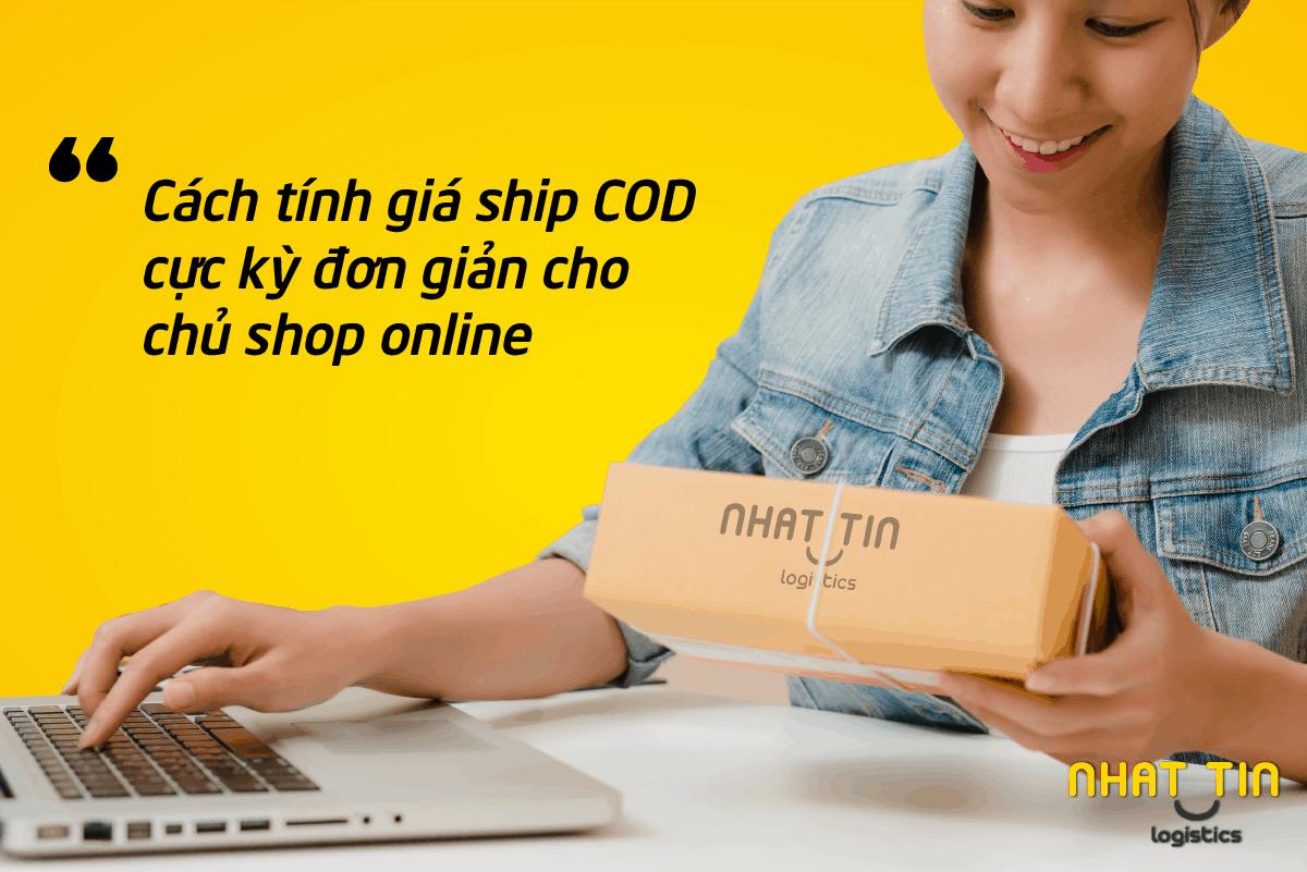 Hướng dẫn cách tính giá ship COD cực kỳ đơn giản cho chủ shop online