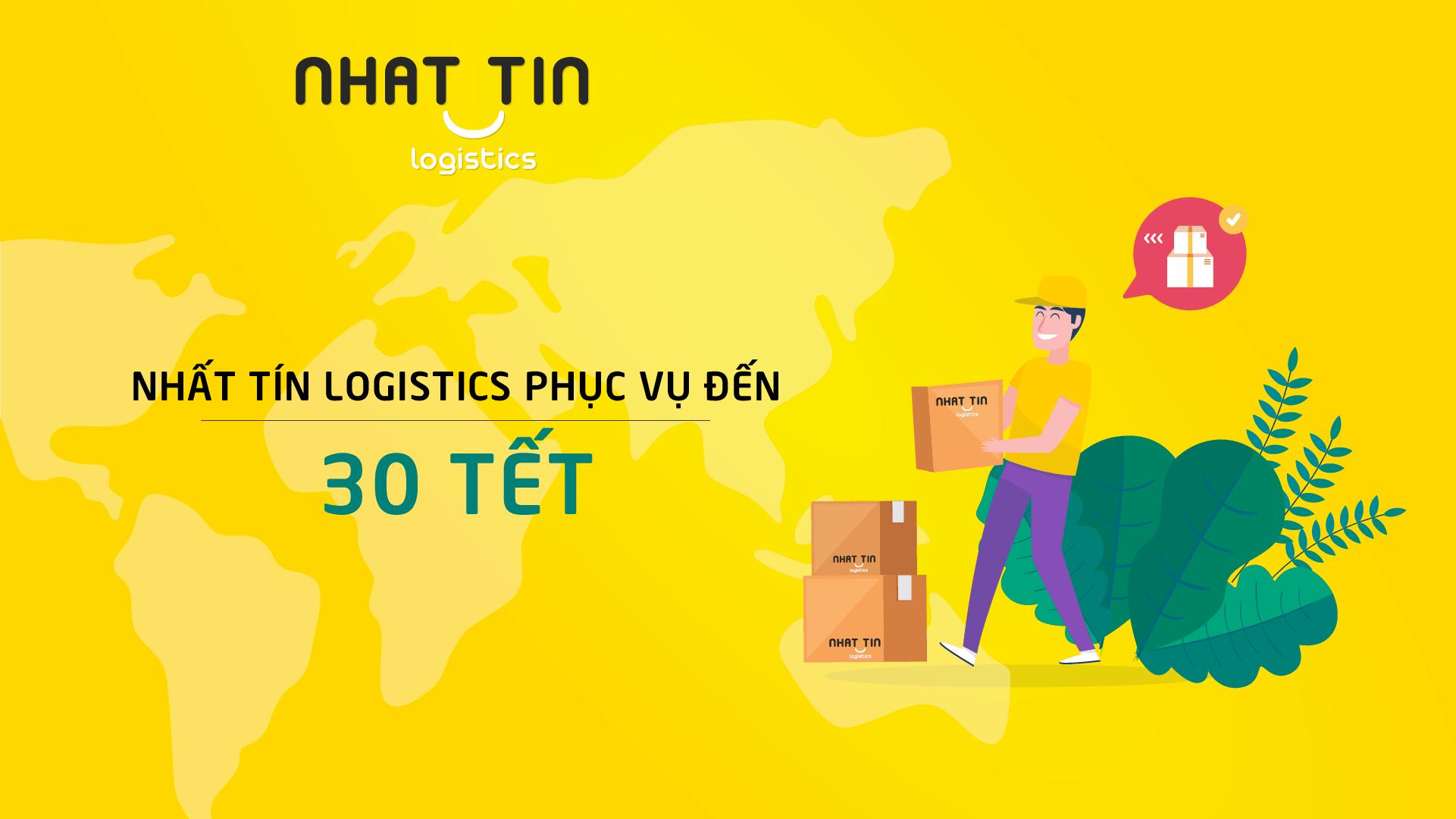 Nhất Tín Logistics phục vụ chuyển phát hàng hóa đến hết ngày 30 Tết Âm Lịch