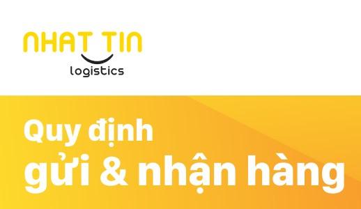 Quy định Gửi và nhận hàng tại Nhất Tín Logistics