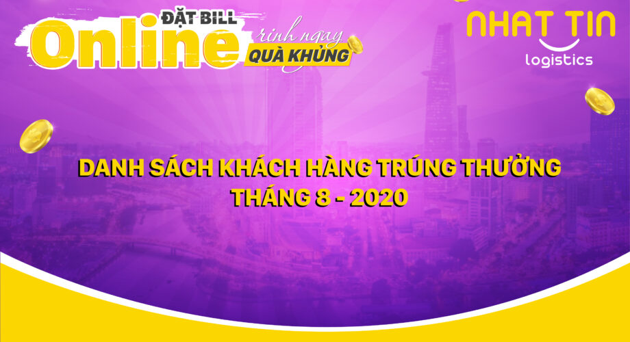 Danh sách khách hàng trúng thưởng ĐẶT BILL ONLINE, RINH NGAY QUÀ KHỦNG Tháng 8-2020
