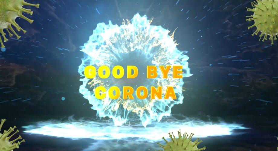 [VIDEO] Bài hát Xa Ta Ra Corona – Goodbye nCoV