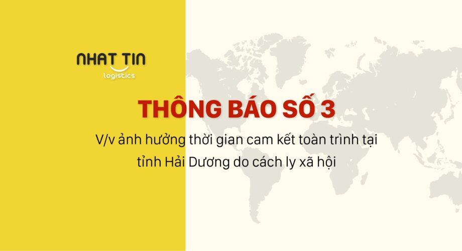 Thông báo số 3 về việc ảnh hưởng thời gian cam kết toàn trình tại tỉnh Hải Dương do cách ly xã hội