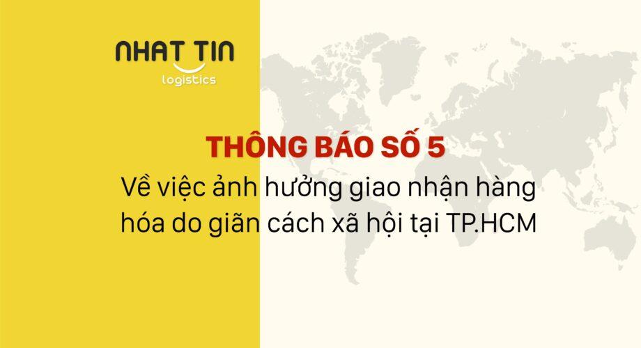Thông báo số 5 về việc ảnh hưởng giao nhận hàng hóa do giãn cách xã hội tại TP.HCM