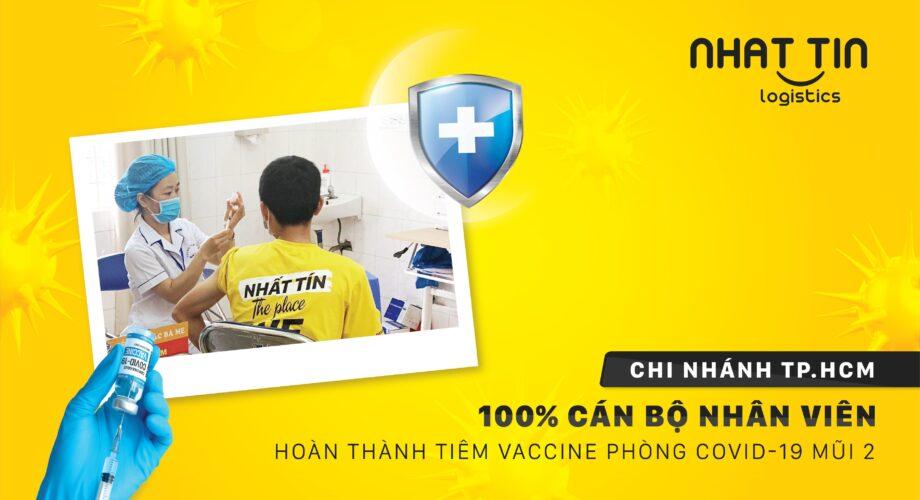Nhất Tín Logistics: 100% CBNV Chi nhánh TP.HCM tiêm vắc xin phòng Covid-19 mũi 2